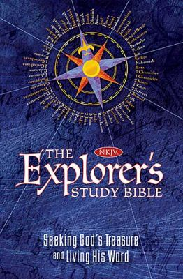 The Explorer's Study Bible: Seeking God's Treasure and Living His Word