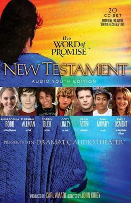 Word of Promise Next Generation - New Testament: Dramatized Audio Bible