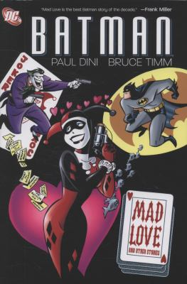 Batman: Mad Love and Other Stories HC