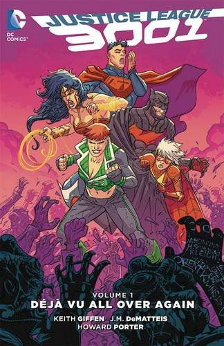 Justice League 3001 Vol. 1: Deja Vu All Over Again (Jla (Justice League of America))