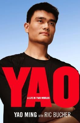 Yao A Life In Two Worlds