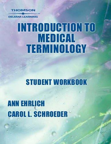 Student Workbook for Ehrlich/Schroeder's Introduction to Medical Terminology