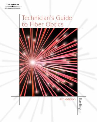 Technician's Guide to Fiber Optics