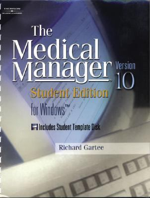 Medical Manager for Windows Student Edition Version 10  Computerized Practice Management  Spiral