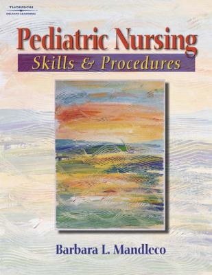 Pediatric Nursing Skills & Procedures