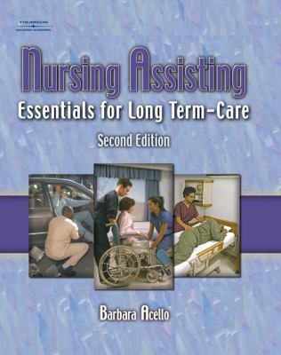 Nursing Assisting Essentials For Long-Term Care