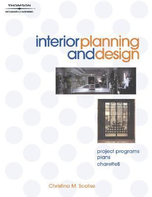 Interior Planning and Design Project Programs, Plans, Charettes