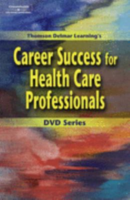 Workbook to Accompany Career Success for Health Care Professionals