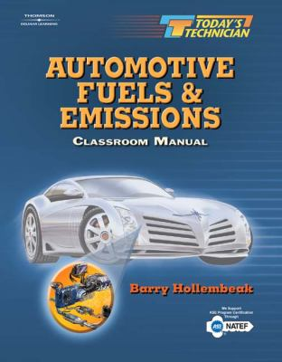 Today's Technician Automotive Fuels and Emissions/Shop Manual and Classroom Manual