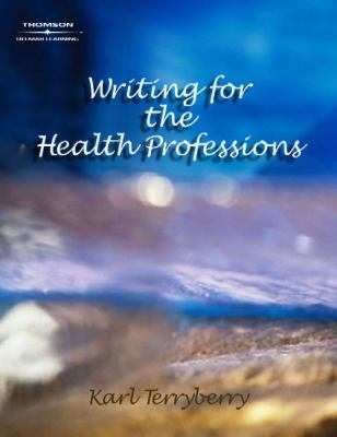Writing for the Health Professions (Math and Writing for Health Science)