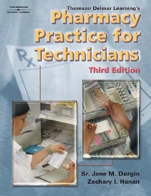 Thomson Delmar Learning's Pharmacy Practice For Technicians