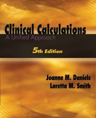 Clinical Calculations A Unified Approach