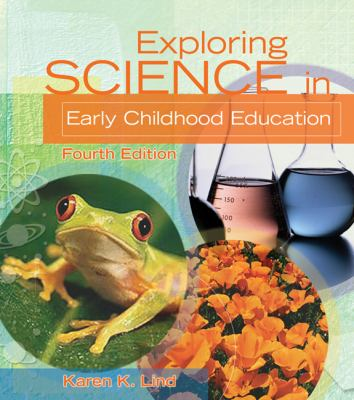 Exploring Science in Early Childhood Education