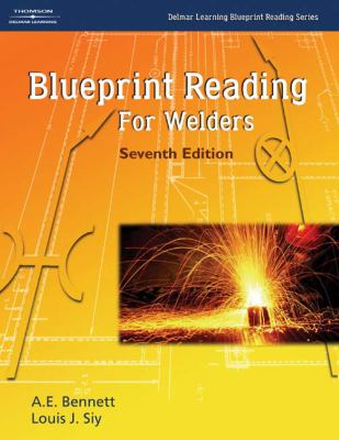 Blueprint reading for welders 7th edition rent 9781401867232 by bennett a e siy louis j blueprint reading for welders malvernweather Image collections