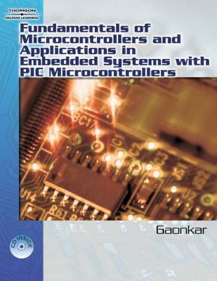 Fundamentals Of Microcontrollers And Applications In Embedded Sustems With the Pic18 Microcontroller Family