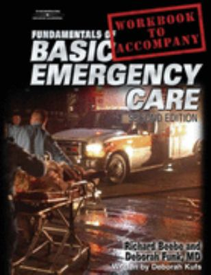Fundamentals Of Basic Emergency Care Workbook
