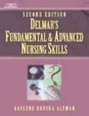 Delmar's Fundamental & Advanced Nursing Skills Skills Checklist