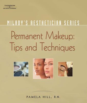Permanent Makeup, Tips And Techniques