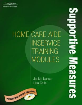 Home Care In-service Modules Supportive Measures