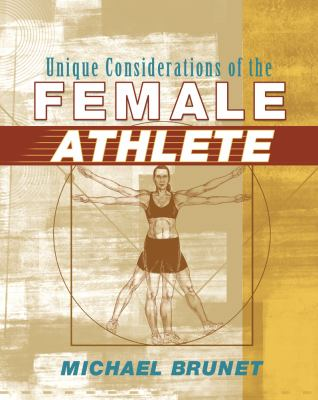 Unique Considerations of the Female Athlete
