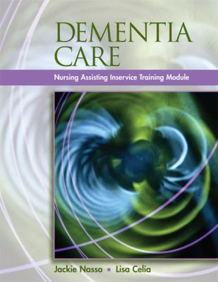Dementia Care Inservice Training Modules for Long-term Care