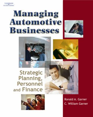 Managing Automotive Businesses Strategic Planning, Personnel And Finances
