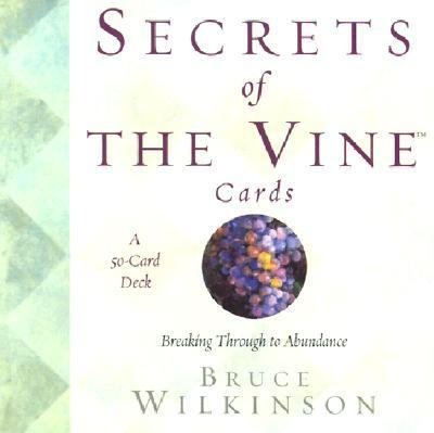 Secrets of the Vine Cards Breaking Through to Abundance
