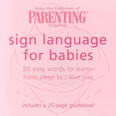 Sign Language for Babies 50 Easy Words to Learn-From Sleep to I Love You