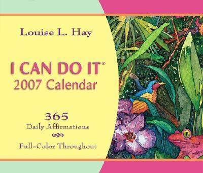 I Can Do It 2007 Calendar 365 Daily Affirmations