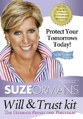 Suze Orman's Will and Trust Kit: The Ultimate Protection Portfolio