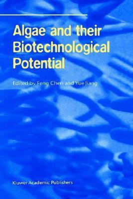 Algae and Their Biotechnological Potential Proceedings of the 4th Asia-Pacific Conference on Algal Biotechnology, 3-6 July 2000 in Hong Kong