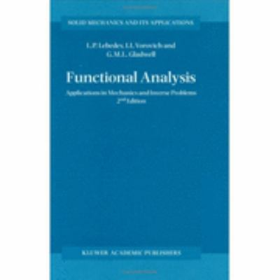 Functional Analysis Applications in Mechanics and Inverse Problems