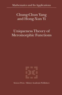 Uniqueness Theory of Meromorphic Functions