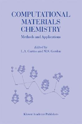 Computational Materials Chemistry Methods and Applications