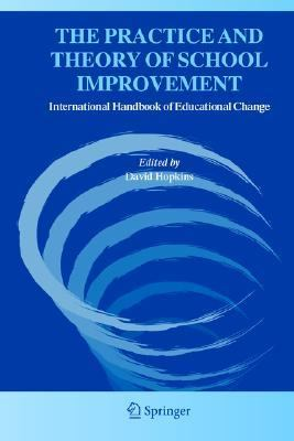 Practice And Theory of School Improvement International Handbook of Educational Change, Section 4