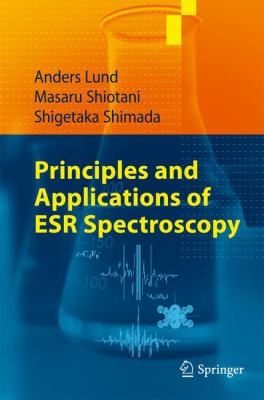 Principles and Applications of ESR Spectroscopy
