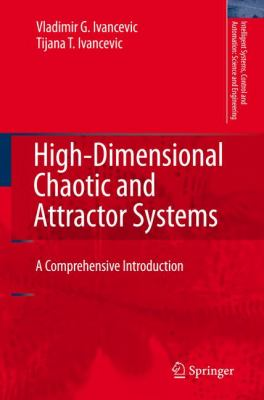 High-dimensional Chaotic and Attractor Systems A Comprehensive Introduction