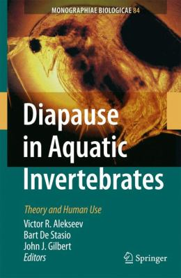 Diapause in Aquatic Invertebrates Theory and Human Use