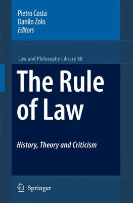 Rule of Law History, Theory and Criticism