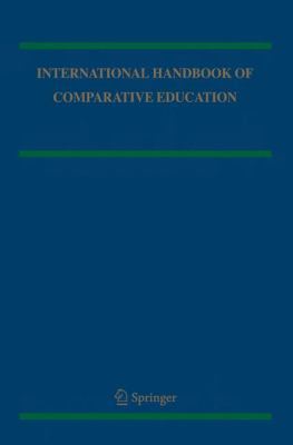 International Handbook of Comparative Education