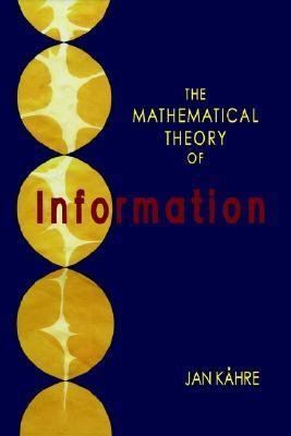 Mathematical Theory of Information