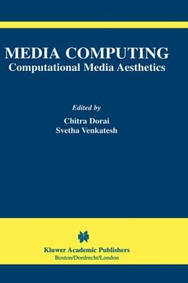 Media Computing Computational Media Aesthetics
