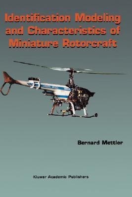Identification Modeling and Characteristics of Miniature Rotorcraft