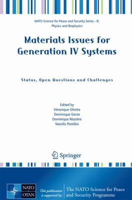 Materials Issues for Generation IV Systems: Status, Open Questions and Challenges