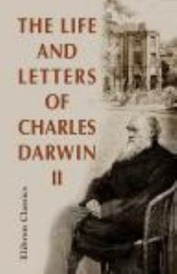 Life and Letters of Charles Darwin