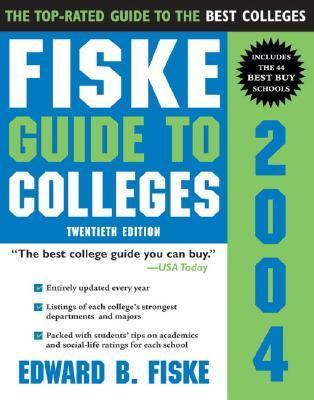 Fiske Guide to Colleges 2004