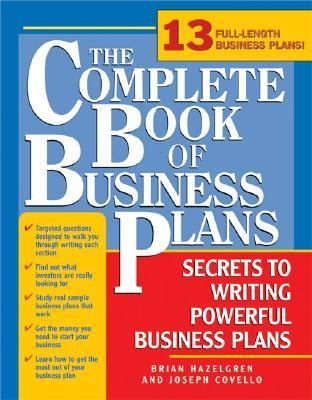 Complete Book of Business Plans Simple Steps to Writing Powerful Business Plans