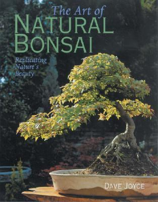 Art of Natural Bonsai Replicating Nature's Beauty