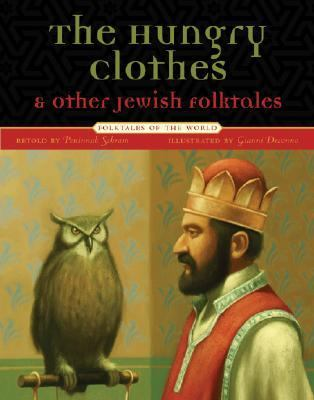 Hungry Clothes and Other Jewish Folktales