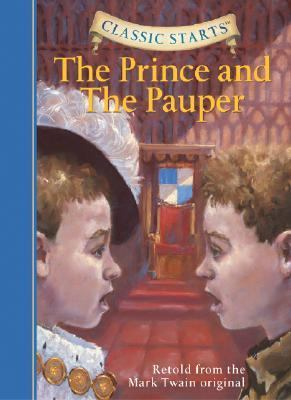 Prince And the Pauper Retold from the Mark Twain Original